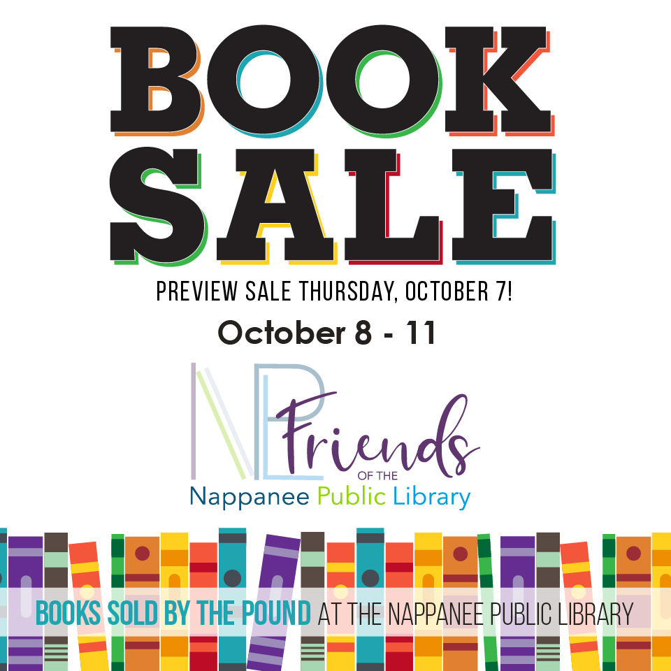 Bok Sale Preview Sale Thursday, October 7 October 8 - 11 Friends of the Nappanee Public Library Books sold by the pound at the Nappanee Public Library
